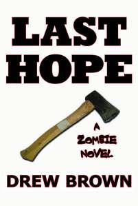Last Hope, by Drew Brown