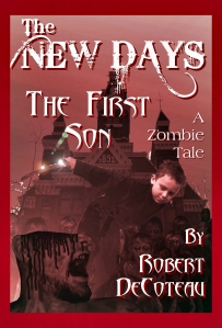 The New Days: The First Son, by Robert Decoteau